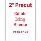 "2"" Precut  Edible Icing Sheets Pk/24"