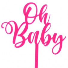 Oh Baby Hot Pink Cake Topper - Acrylic