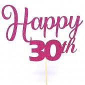Fuchsia Glitter Happy 30th Cake Topper - Card