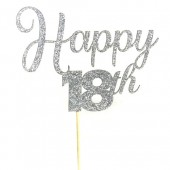 Silver Glitter Happy 18th Cake Topper - Card