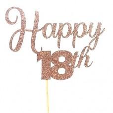 Rose Gold Glitter Happy 18th Happy Cake Topper - Card