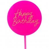 Hot Pink Happy Birthday Paddle - Acrylic