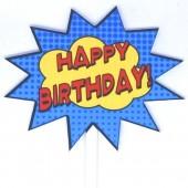 Printed Acrylic Topper - Super Hero Happy Birthday