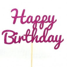 Fuchsia Glitter Happy Birthday Cake Topper - Card
