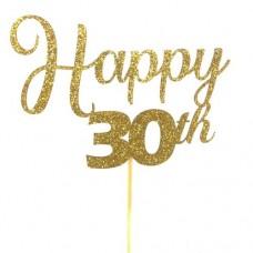 Gold Glitter Happy 30th Cake Topper - Card