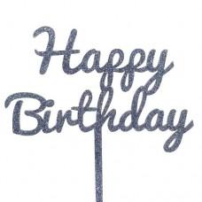 Charcoal Glitter Happy Birthday Cake Topper - Acrylic