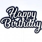 Printed Acyrlic Happy Birthday Topper - Black