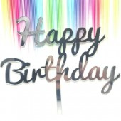 Silver Happy Birthday Cake Topper - Mirror Acrylic
