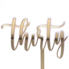 Gold Thirty Cake Topper - Mirror Acrylic