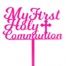 My First Holy Communion Topper - Hot Pink Acrylic