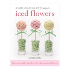 SK Guide to Making Iced Flowers-Ceri DD Griffiths